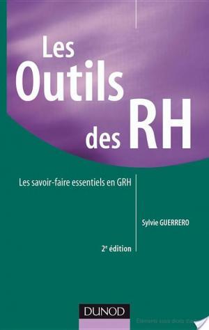 Affiche Les outils des RH - 2e édition - Les savoir-faire essentiels en GRH