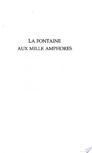 Affiche LA FONTAINE AUX MILLE AMPHORES