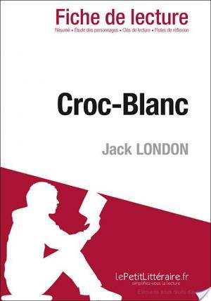 Affiche Croc-Blanc de Jack London (Fiche de lecture)