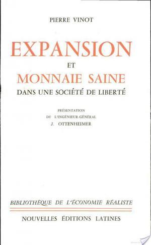 Affiche Expansion et monnaie saine dans une société de liberté [Présentation de l'ingénieur-général J. Ottenheimer] Le Colloque de La Brévière, 20-21 juin 1959