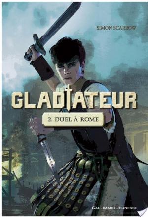 Affiche Gladiateur (Tome 2) - Duel à Rome