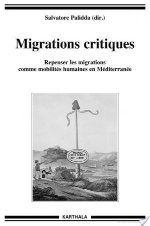 Affiche Migrations critiques, repenser les migrations comme mobilités humaines en Méditerranée