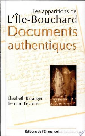 Affiche Les apparitions de L'Ile-Bouchard. Documents authentiques