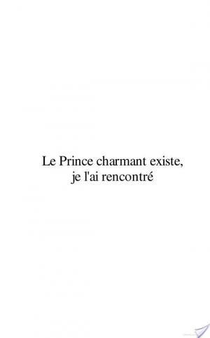 Affiche Le prince charmant existe... je l'ai rencontré