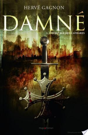 Affiche Damné T01 L'héritage des Cathares