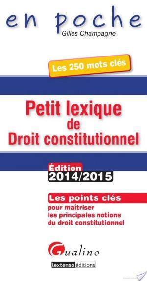 Affiche Petit lexique de droit constitutionnel 2014-2015