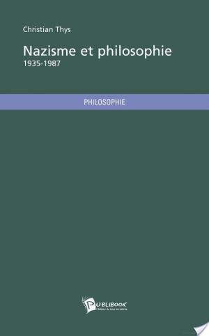 Affiche Nazisme et philosophie - 1935-1987