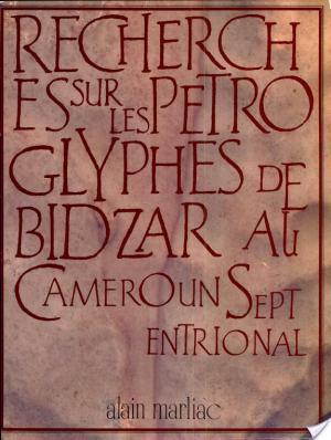 Affiche Recherches sur les pétroglyphes de Bidzar au Cameroun septentrional