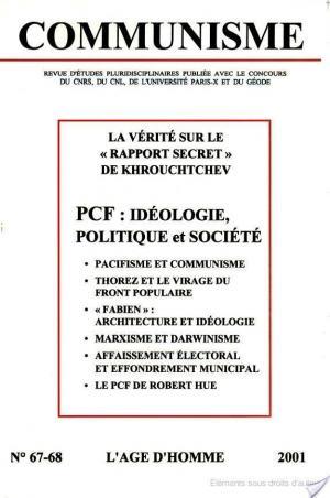 Affiche Communisme N° 67/68 3ème et 4ème trimestre 2001 : PCF : Idéologie, politique et