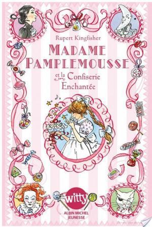 Affiche Madame Pamplemousse et la confiserie enchantée -