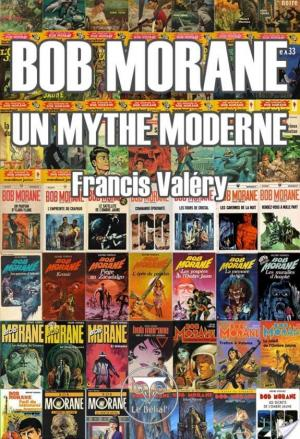 Affiche Bob Morane : un mythe moderne
