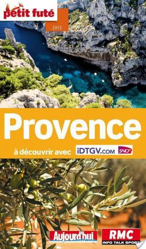 Affiche Provence 2013 Petit Futé (avec cartes, photos + avis des lecteurs)