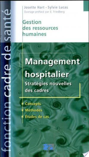 Affiche Management hospitalier. Stratégies nouvelles des cadres
