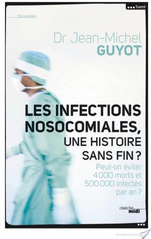 Affiche Les infections nosocomiales, une histoire sans fin