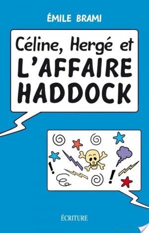 Affiche Céline, Hergé et l'affaire Haddock