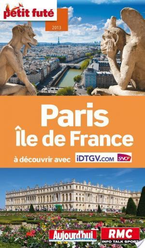 Affiche Paris - Île de France 2013 Petit Futé (avec cartes, photos + avis des lecteurs)