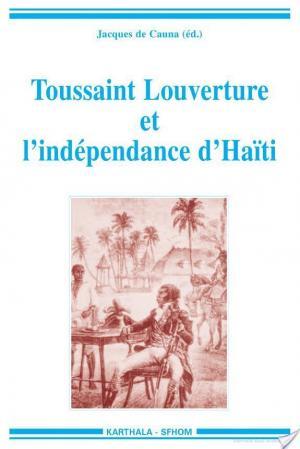 Affiche Toussaint Louverture et l'indépendance d'Haïti