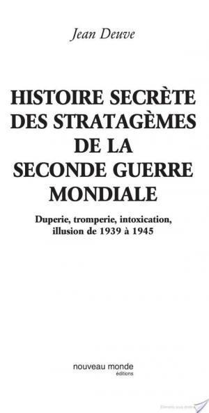 Affiche Histoire secrète des stratagèmes de la Seconde Guerre mondiale