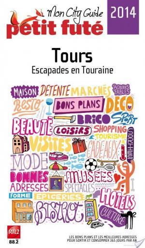 Affiche Tours 2014 Petit Futé (avec photos et avis des lecteurs)