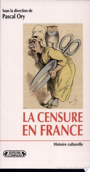 Affiche La censure en France à l'ère démocratique (1848- )