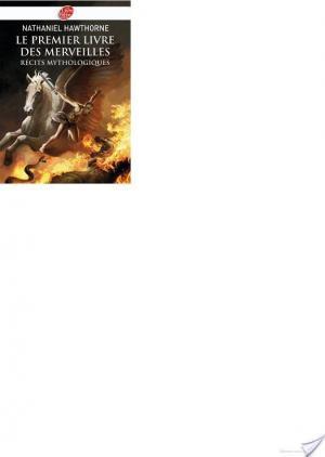 Affiche Le premier livre des merveilles - Récits mythologiques - Texte intégral