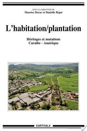 Affiche L'habitation/plantation