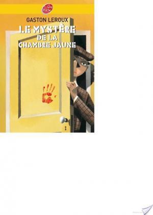Affiche Le mystère de la chambre jaune - Texte intégral