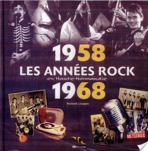 Affiche 1958-1968 : Les Années Rock en Haute-Normandie