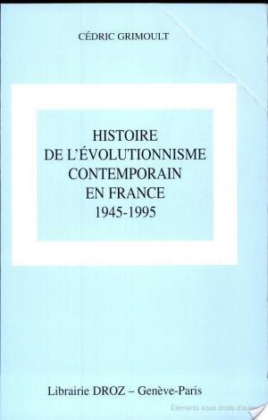 Affiche Histoire de l'évolutionnisme contemporain en France, 1945-1995