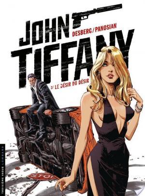 Affiche John Tiffany - Tome 2 - Le désir du désir