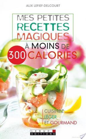 Affiche Mes petites recettes magiques à moins de 300 calories