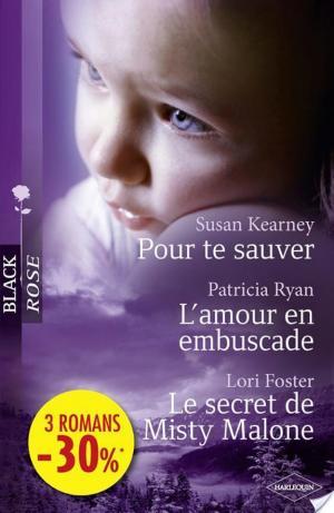 Affiche Pour te sauver - L'amour en embuscade - Le secret de Misty Malone