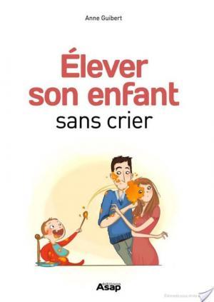 Affiche Elever son enfant sans crier
