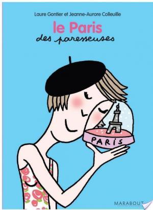 Affiche Le Paris des Paresseuses