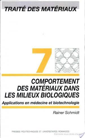 Affiche Comportement des matériaux dans les milieux biologiques