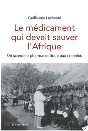 Affiche Le médicament qui devait sauver l'Afrique