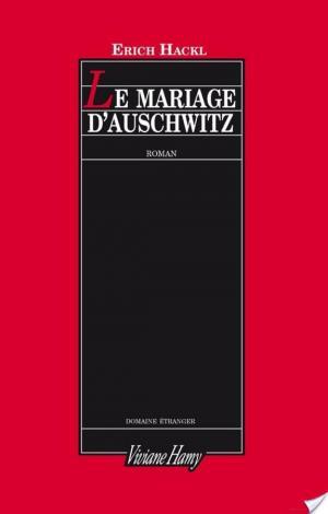 Affiche Le mariage d'Auschwitz