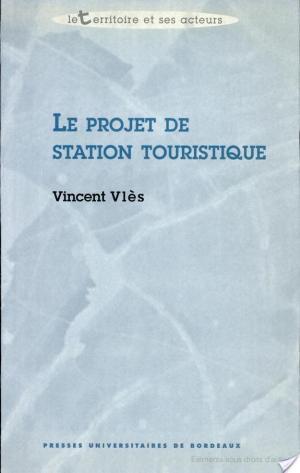 Affiche Le projet de station touristique