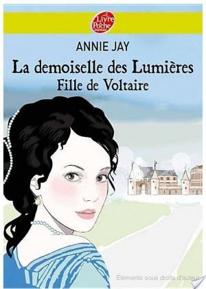 Affiche La demoiselle des lumières - Fille de Voltaire