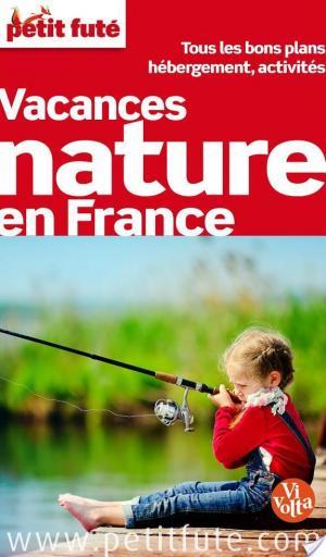 Affiche Vacances nature en France 2013 Petit Futé (avec cartes, photos + avis des lecteurs)