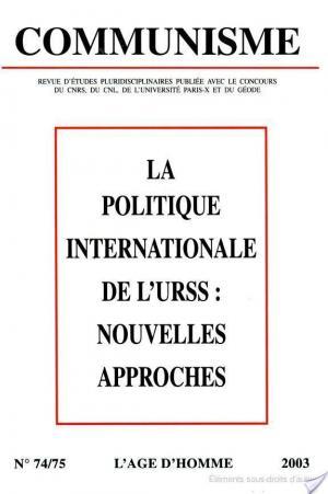 Affiche La Politique Internationale de L'urss: Nouvelles Approches