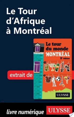 Affiche Le Tour d'Afrique à Montréal