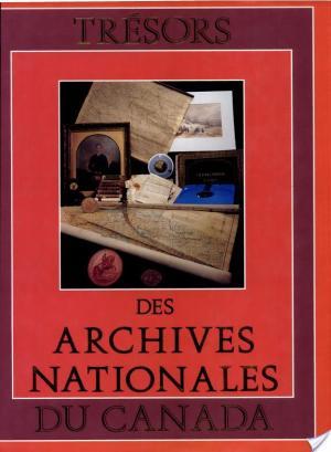 Affiche Trésors des Archives nationales du Canada