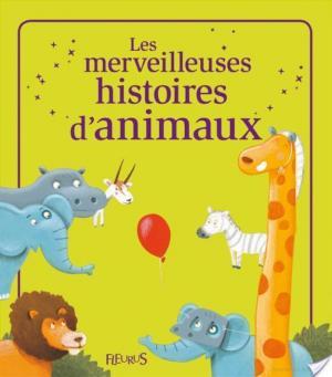 Affiche Les merveilleuses histoires d'animaux