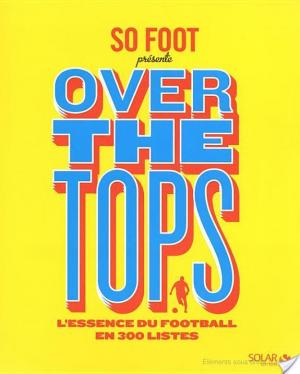 Affiche So Foot - Overt the tops