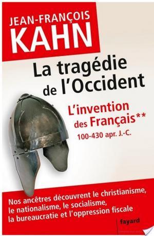 Affiche L'Invention des français 2 La tragédie de l'Occident