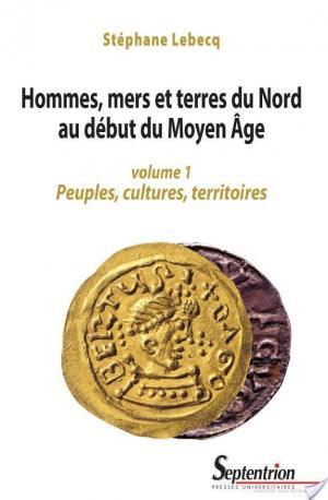Affiche Hommes, mers et terres du nord au début du Moyen Âge: Peuples, cultures, territoires