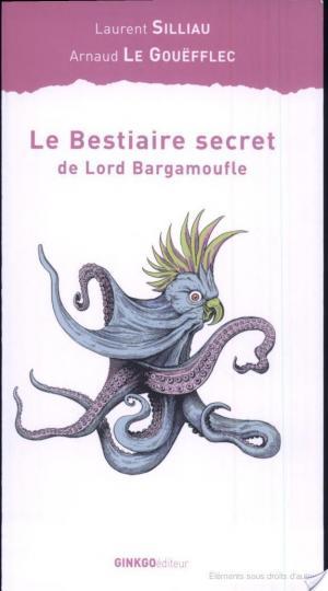 Affiche Le bestiaire secret de Lord Bargamoufle