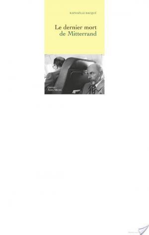 Affiche Le dernier mort de Mitterrand