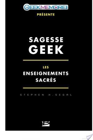 Affiche Sagesse Geek : les enseignements sacrés